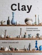 clay: contemporary ceramic artisans 9780500500729