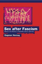 sex after fascism (ebook)-dagmar hezog-9781400843329