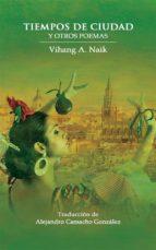 tiempos de ciudad y otros poemas (ebook) 9781507112229