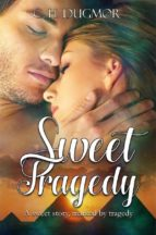 sweet tragedy (ebook) 9781507190029