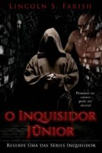 o inquisidor júnior (ebook) 9781547510429
