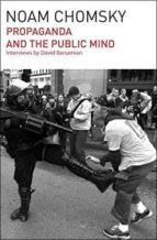 propaganda and the public mind noam chomsky 9781608464029