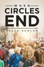 El libro de When circles end autor SELAH SHALOM EPUB!