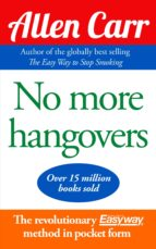 no more hangovers (ebook)-allen carr-9781848379329