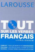 tout sur les verbes français-françoise rullier-theuret-9782035827029