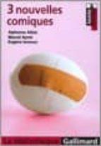 El libro de 3 Nouvelles comiques autor EUGENE IONESCO DOC!