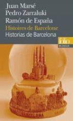 El libro de Historias de barcelona = histoires de barcelone (edition bilingue espagnol-français) autor JUAN MARSE TXT!