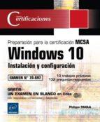 windows 10   1º parte de la preparación para la certificación mcsa configuring windows devices philippe paiola 9782409004629