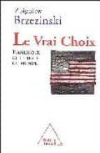 Le vrai choix: l amerique et le reste du monde PDF iBook EPUB 978-2738114129