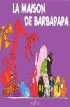 la maison de barbapapa annette tison talus taylor 9782878812329