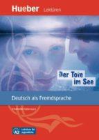 der tote im see: deutsch als fremdsprache. niveaustufe a2. leseheft 9783191116729