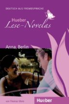 hueber lese novelas   niveaustufe a1: lese novela anna, berlin. l eseheft und audio cd (lernmaterialien) thomas silvin jakob riedl 9783191210229