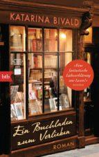 El libro de Ein buchladen zum verlieben autor KATARINA BIVALD PDF!