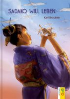 sadako will leben (ebook) karl bruckner 9783707417029