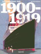 all-american ads 1900s-1919s (taschen sale)-steven heller-9783822825129