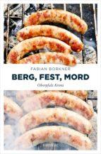 berg, fest, mord (ebook)-fabian borkner-9783960413929