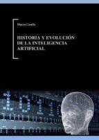 historia y evolución de la inteligencia artificial (ebook) marco casella 9786050369229
