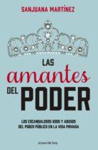 las amantes del poder (ebook)-sanjuana martinez-9786070721229
