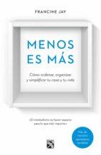 menos es más (edición mexicana) (ebook)-francine jay-9786070735929