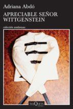apreciable señor wittgenstein (ebook)-adriana abdo-9786070739729
