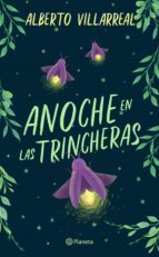 anoche en las trincheras (ebook) alberto villarreal 9786070752629