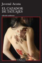 el cazador de tatuajes (ebook)-juvenal acosta-9786074219029