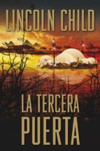 la tercera puerta (serie jeremy logan 3) lincoln child 9788401354229