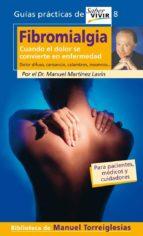 fibromialgia: cuando el dolor se convierte en enfermedad. dolor d ifuso, cansancio, calambres, insomnio-9788403096929