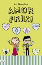 amor friki (ebook)-luc blanvillain-9788408036029