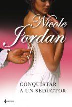 conquistar a un seductor (ebook)-nicole jordan-9788408100829