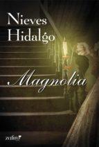 magnolia (ebook)-nieves hidalgo-9788408108429