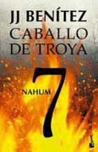 nahum. caballo de troya 7-j.j. benitez-9788408114529