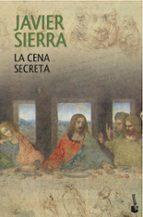 la cena secreta-javier sierra-9788408120629