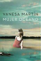 mujer oceano-vanesa martin-9788408151029