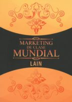 marketing de clase mundial lain garcia calvo 9788409052929