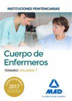 cuerpo de enfermeros de instituciones penitenciarias. temario volumen 1-9788414204429