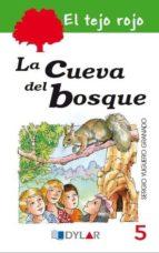 el tejo rojo 5: la cueva del bosque sergio yuguero granado 9788415059929