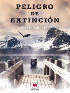 peligro de extinción (ebook) jefrey moore 9788415120629