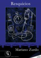 resquicios (ebook)-mariano zurdo-9788415415329