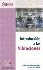 introduccion a las vibraciones pablo garcia fogeda nuñez 9788415452829