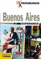 El libro de Buenos aires 2014 (trotamundos experience) autor PHILIPPE GLOAGUEN DOC!
