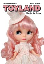 toyland made in asia-guillem medina-nuria simon-9788415685029