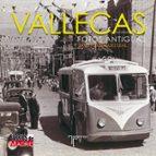 vallecas: fotos antiguas-sixto rodriguez leal-9788415801429