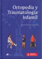 ortopedia y traumatología infantil ignacio martinez caballero 9788415950929