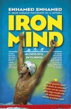 iron mind: el exito esta en tu mente-enhamed enhamed-9788416002429