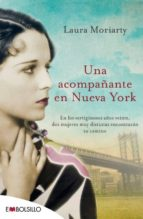 una acompañante en nueva york-laura moriarty-9788416087129