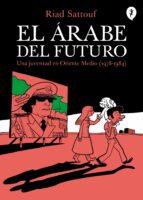 el arabe del futuro (vol. i)-riad sattouf-9788416131129