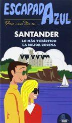 santander 2015 (3ª ed.) (escapada azul) jesus garcia marin 9788416408429