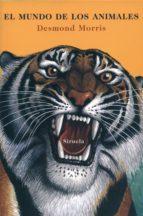 el mundo de los animales (ebook)-desmond morris-9788416465729