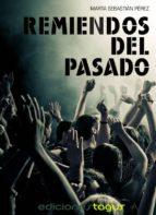 remiendos del pasado (ebook)-marta sebastian perez-9788416508129